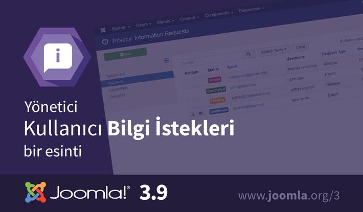 Joomla! 3.9 Kullanıcı Bilgi İstekleri